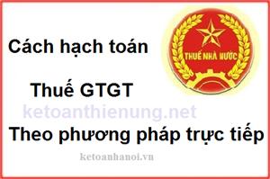 Hướng dẫn hạch toán thuế GTGT trực tiếp trên doanh thu