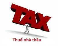 Hướng dẫn kê khai thuế nhà thầu mới nhất