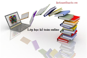 Học kế toán online ở đâu tốt - Kế Toán Hà Nội