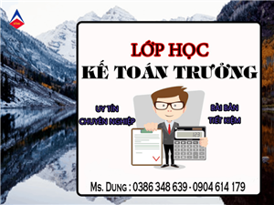 Lớp học kế toán trưởng tại Lâm Đồng