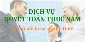 Dịch vụ quyết toán thuế cuối năm tại Yên Phong CHẤT LƯỢNG